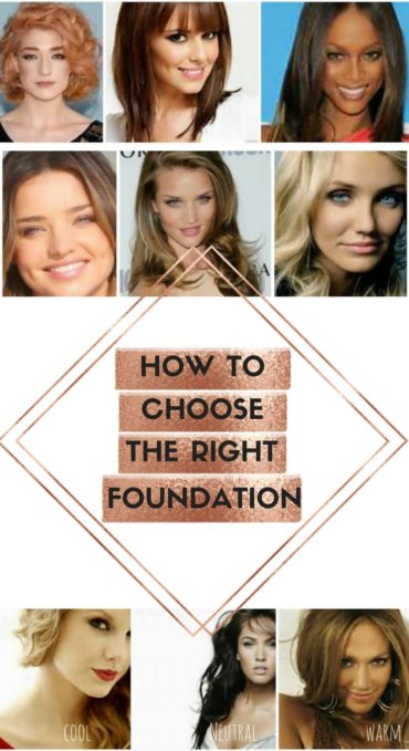 MAKEUP TIPS How to choose the right foundation