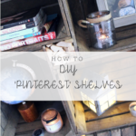 DIY 'Pinterest' Shelves On A Budget