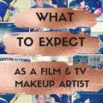 Makeup Artist For TV/Film~What To Expect And How To Book Jobs.