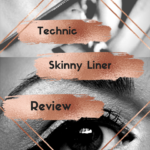 Cheap Make-Up Reviews #1~ technic Skinny Liner